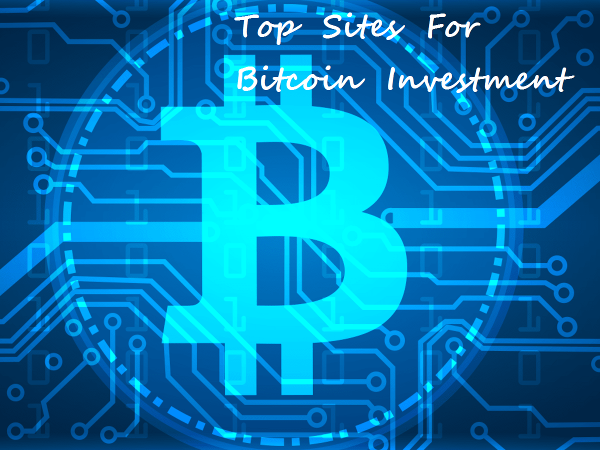 Bitcoin Sites: BTC Trusted Investments websites