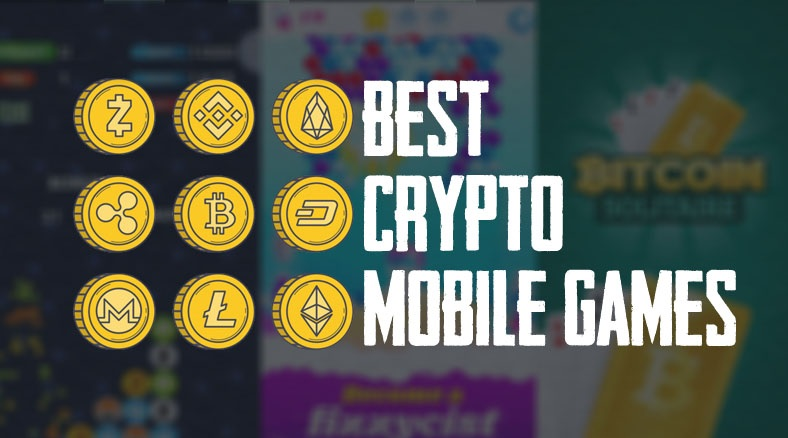 Best Cryptocurrency Mobile Game