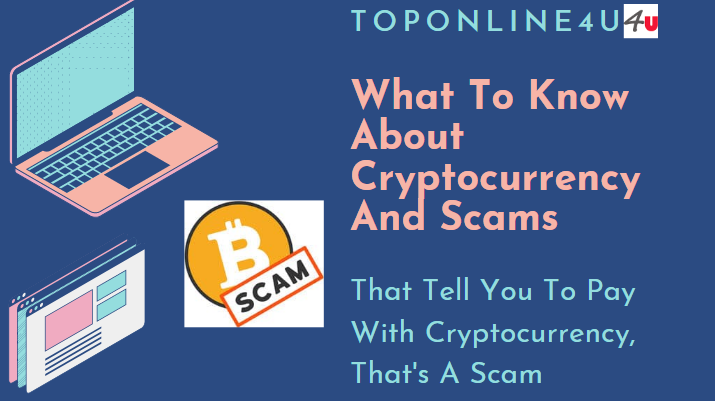 Cryptocurrency And Scams